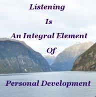 Listening is an integral element of personal development