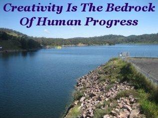 Creativity is the bedrock of human progress
