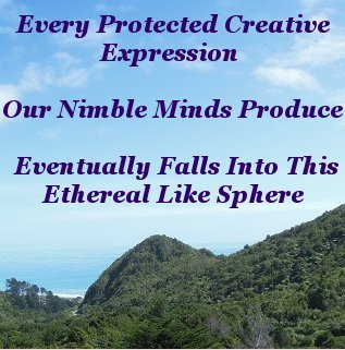 Every protected creative expression our nimble minds produce eventually falls into this ethereal like sphere