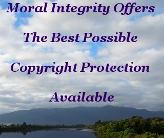 Moral Integrity Offers The Best Possible Copyright Protection Available