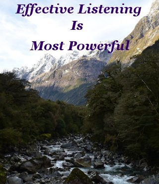Effective listening is most powerful