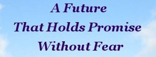 A future that holds promise without fear
