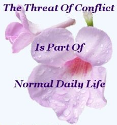 The threat of conflict is part of normal daily life