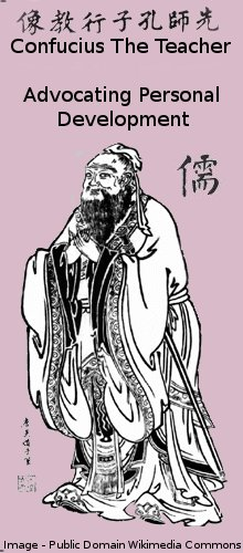 Confucius The Teacher – Advocating Personal Development
