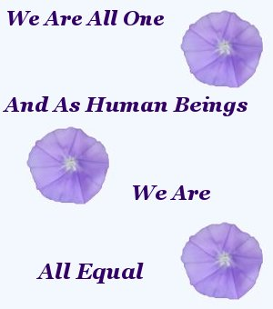 We Are All One and All Equal