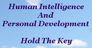 Intelligence And Personal Development Hold The Key