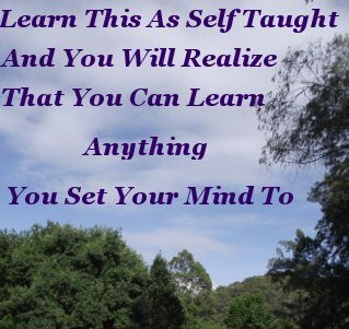 Learn this as self taught and you will realize that you can learn anything you set your mind to
